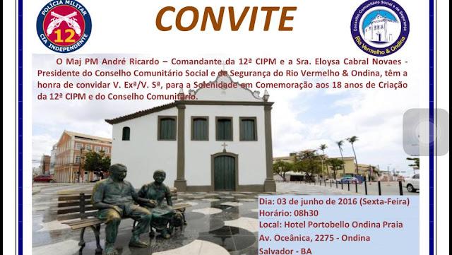Conselho Comunitário e 12ª CIPM comemoram 18 anos de atuação no Rio Vermelho e Ondina