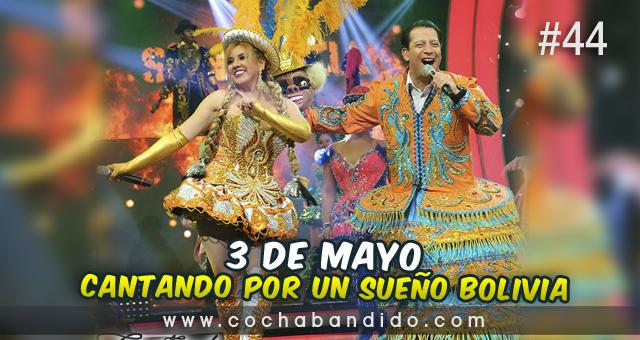3mayo-Cantando Bolivia-cochabandido-blog-video.jpg