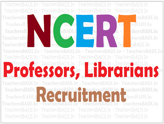 NCERT,Professors,Librarians Recruitment