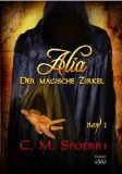 http://seductivebooks.blogspot.de/2015/12/rezension-alia-der-magische-zirkel-cm.html