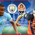 Shakhtar Donetsk vs Manchester City: Champions League