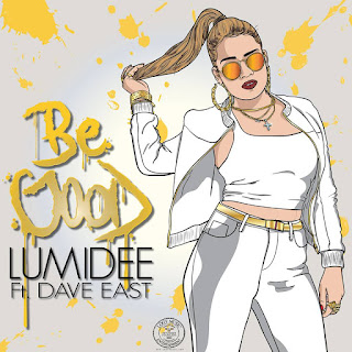 Lumidee, Be Good, Dave East