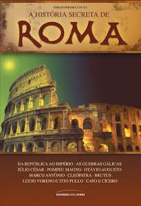 A História Secreta de Roma - Sérgio Pereira Couto