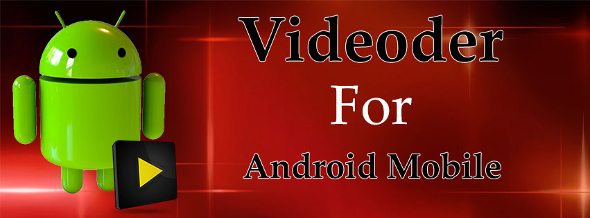 Download Videoder For PC : Download Videoder For Android Devices