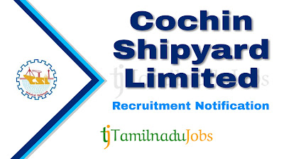 CSL Recruitment 2019, CSL Recruitment Notification 2019, Latest CSL Recruitment update