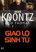 Giao Lộ Sinh Tử - Dean Koontz
