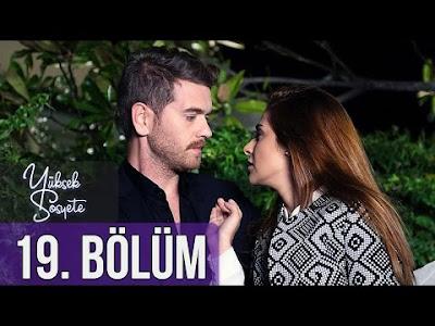 الطبقة المخملية Yüksek Sosyete الحلقة 19 مترجمة للعربية