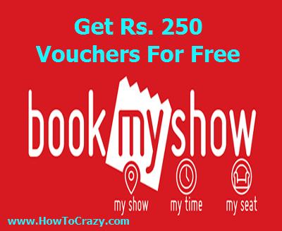 Get Rs. 250 BookMyShow Vouchers For Free and Earn More