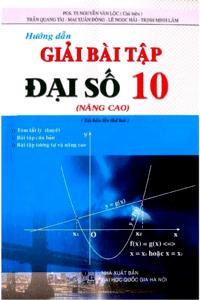 Hướng Dẫn Giải Bài Tập Đại Số 10 Nâng Cao - Nguyễn Văn Lộc