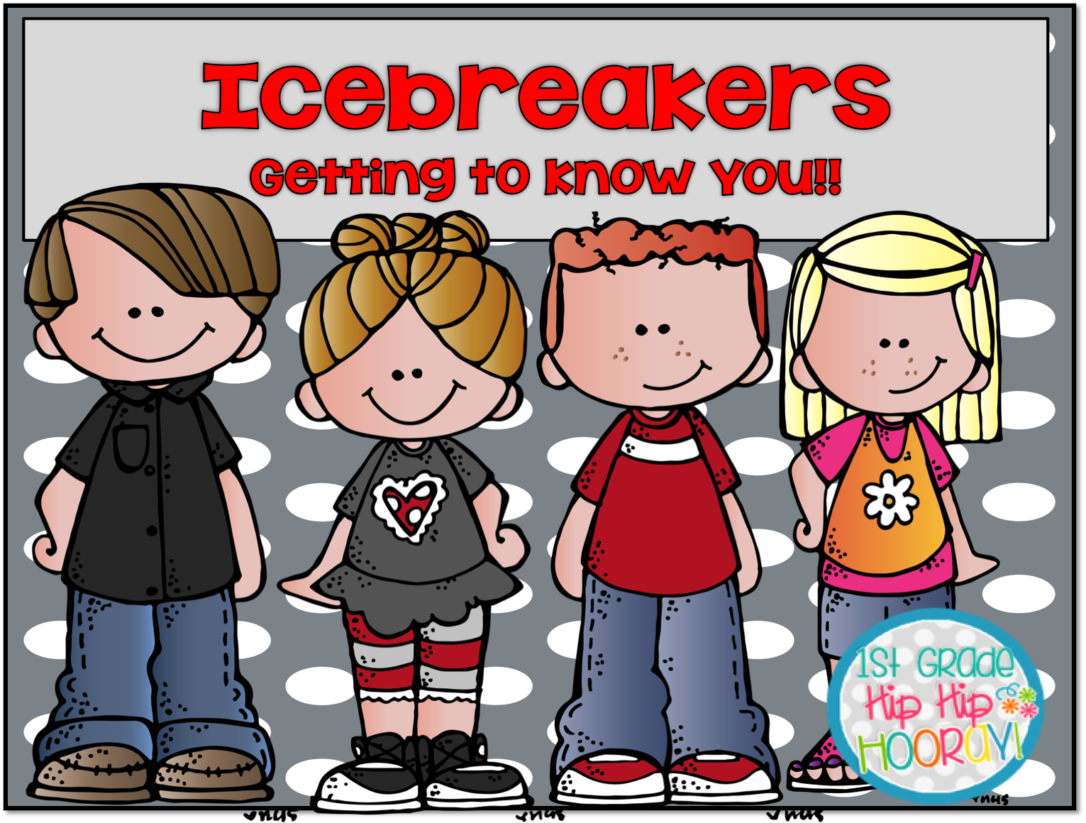 1st Grade Hip Hip Hooray Icebreakers For Back To School