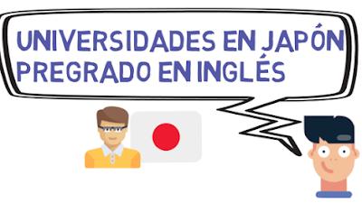 Universidades en Japón Pregrado Inglés