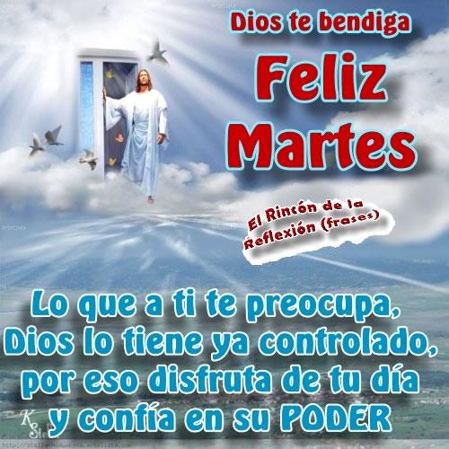 Feliz Martes Dios