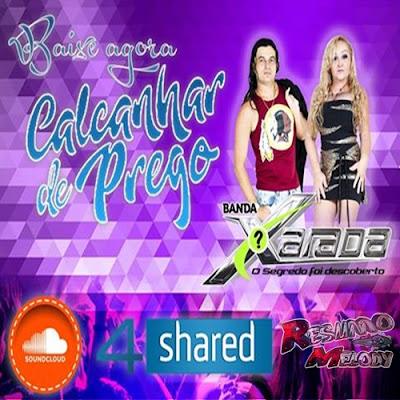 BANDA XARADA - CALCANHAR DE PREGO