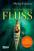 https://ruby-celtic-testet.blogspot.com/2017/11/ueber-den-wilden-fluss-von-philip-pullman.html