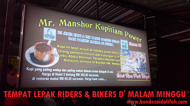 MR. MANSHOR ,TEMPAT LEPAK RIDERS DAN BIKERS , KOPI POWER,