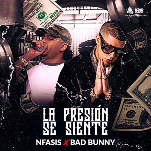 https://www.pow3rsound.com/2018/04/n-fasis-bad-bunny-la-presion-se-siente.html