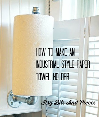 Industrial style paper towel holder- Itsy Bits And Pieces