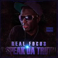 Downloads - Independent Music MP3s WAVs CDs Posters Concert Tickets - CDBaby Music Store - Real Focus - I Speak Da Truth