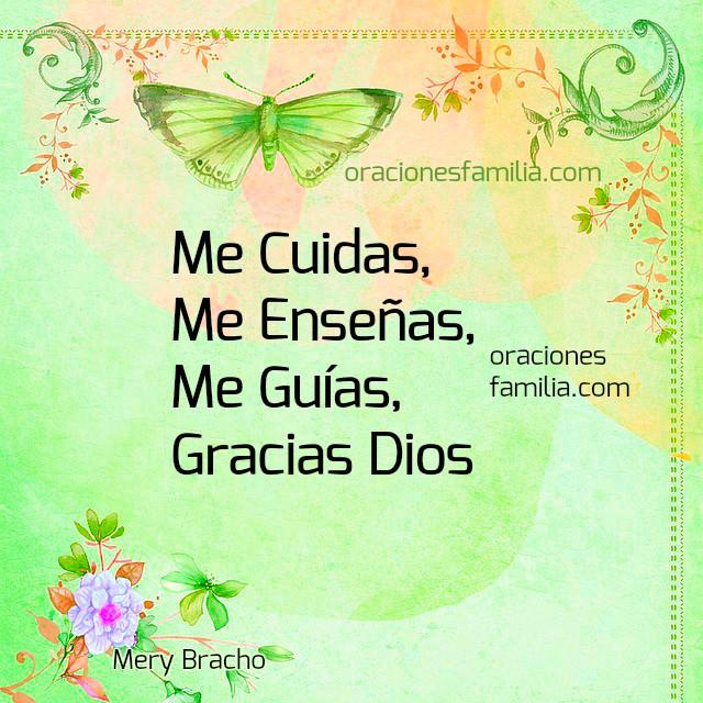 Oraciones cristianas de protección de Dios en este buen día, imagen de gracias a Dios, oración corta por Mery Bracho