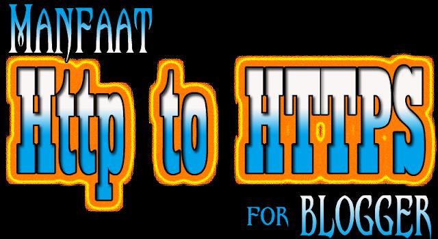 Manfaat Pemakaian HTTPS Untuk Blogger