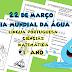 DIA MUNDIAL DA ÁGUA - TEXTO E ATIVIDADES - 1º ANO/ 2º ANO - EM DOIS TIPOS DE LETRAS