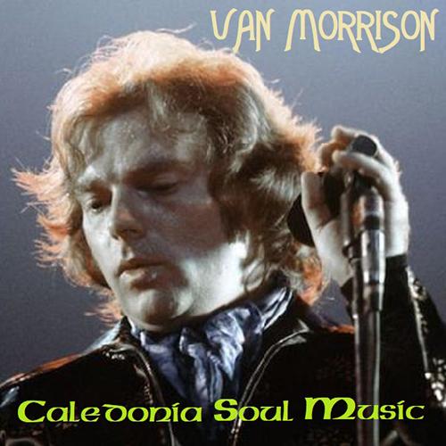 Albums That Should Exist: Van Morrison - Caledonia Soul