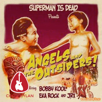 Download Chord Gitar Kuat Kita Bersinar – Superman Is Dead