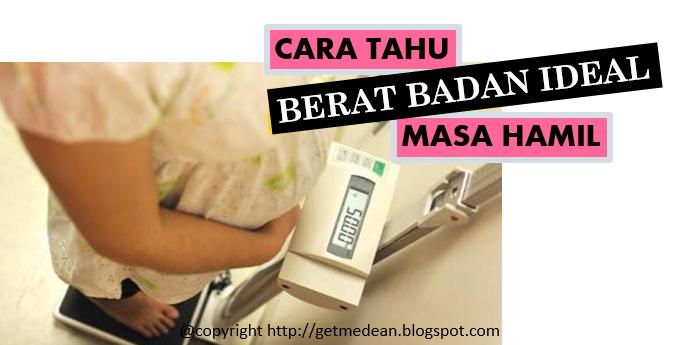 8 Tips Menambah Berat Badan Ibu Hamil