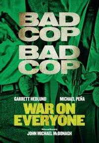 War on Everyone Movie