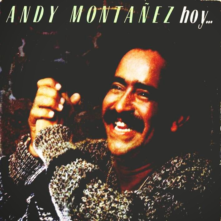 ANDY MONTAÑEZ - HOY...Y AYER (1982)