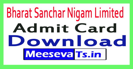 Bharat Sanchar Nigam Limited BSNL Admit Card /Hall Tickets Download 2017