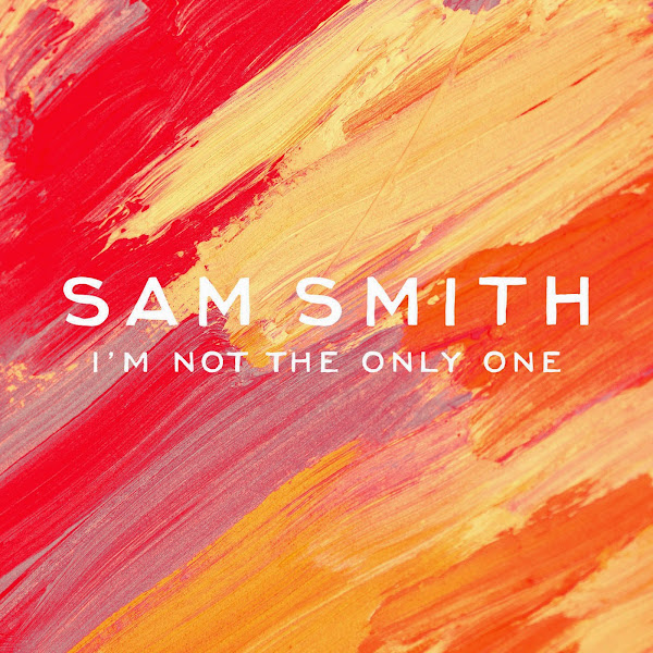 Sam Smith - I'm Not the Only One - EP Cover