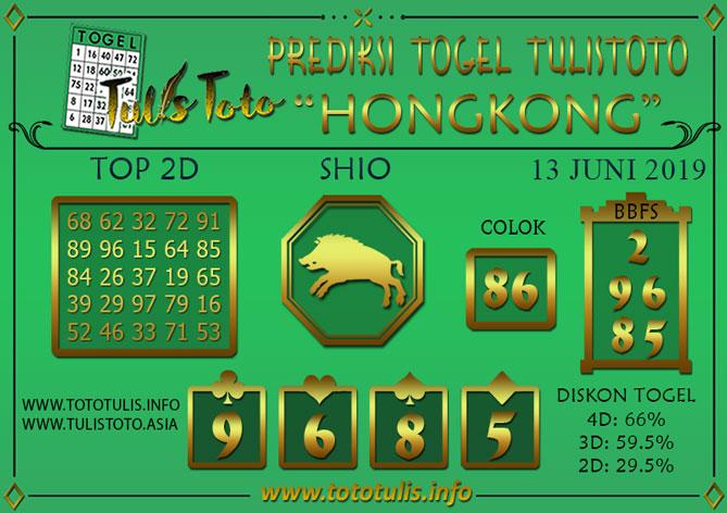 Prediksi Togel HONGKONG TULISTOTO 13 JUNI 2019