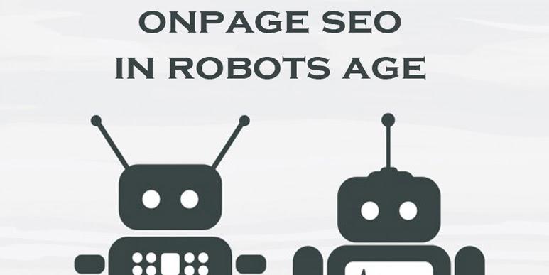 الـ ONPAGE SEO فى عصر الروبوتات