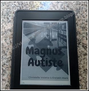 Vie quotidienne de FLaure : Lecture : Magnus autiste par Enrieth Mark