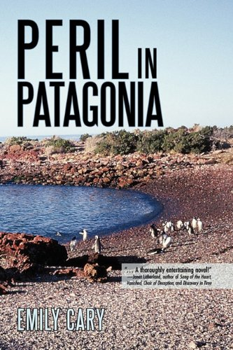 Peril in Patagonia by Emily Cary