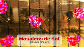 http://haciendomiarte.blogspot.mx/2016/02/mosaicos-de-sol.html