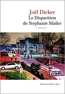 La disparition de Stephanie Mailer - Joël Dicker