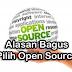 Alasan kenapa Bagus pakai Open Source