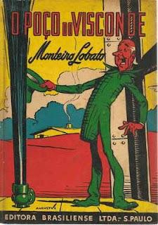 O poço do Visconde. Monteiro Lobato. Editora Brasiliense. Augustus (Augusto Mendes da Silva). André Le Blanc. Paulo Ernesto Nesti. Capa de Livro. Book Cover. Década de 1950. Década de 1960.