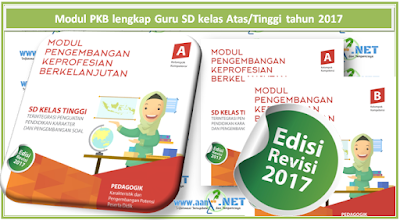 Modul PKB lengkap Guru SD kelas Atas/Tinggi tahun 2017 aan88.NET