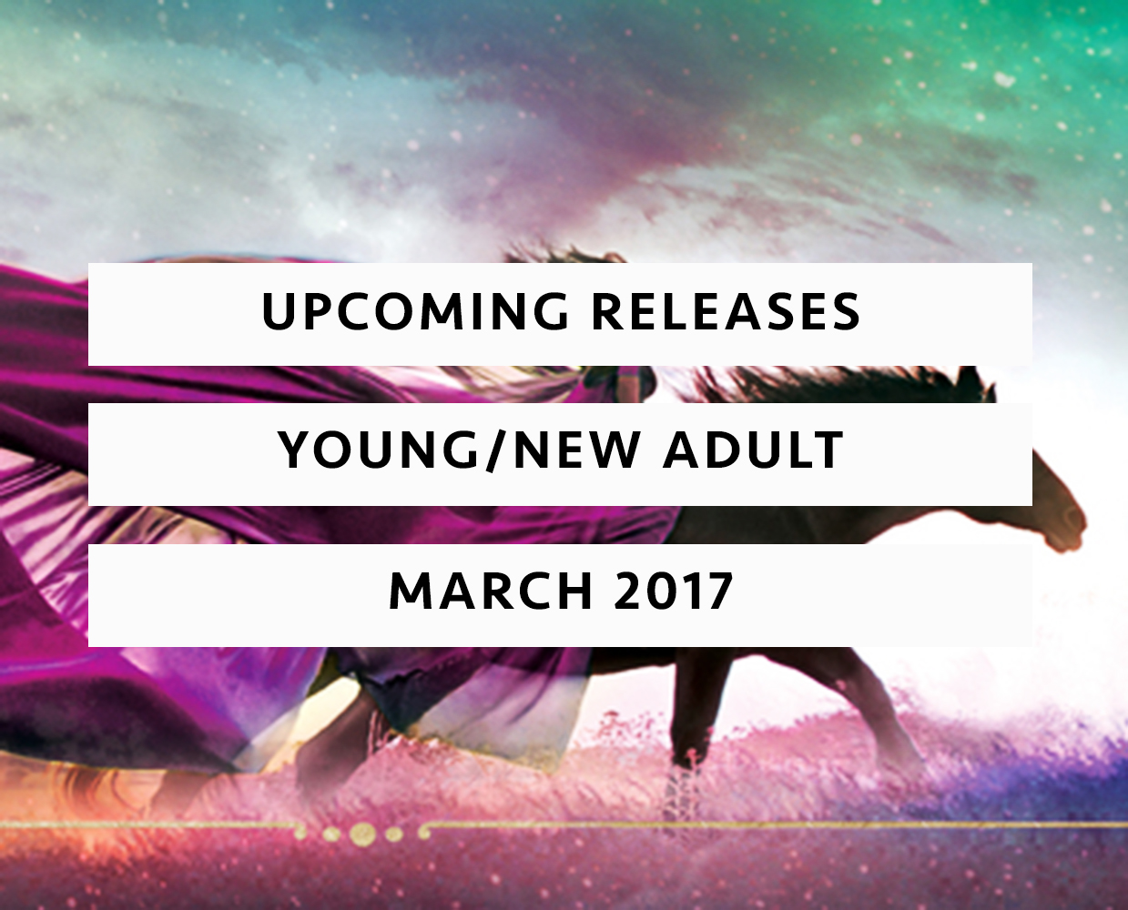 upcoming releases march 2017