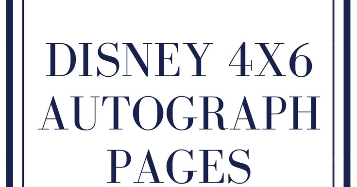 photograph about Free Printable Autograph Pages referred to as Disney 4x6 Autograph Web pages - Permanently My Minimal Moon