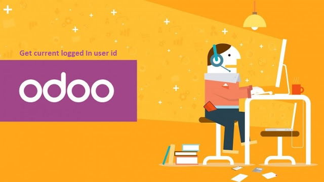 Odoo get current logged in user id or active id