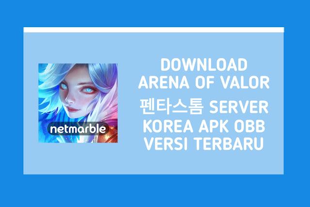 Download Arena of Valor 펜타스톰 Server Korea APK OBB v1.40.3.1