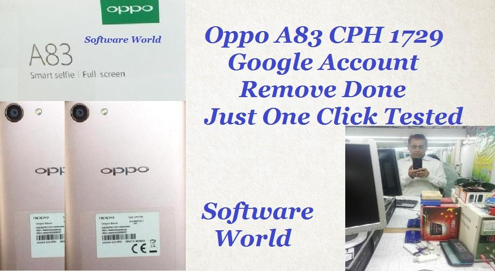 Oppo A83 CPH 1729 FRP Remove Done Just One Click With