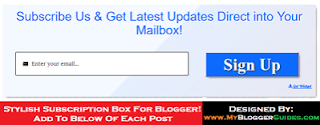 Below Post Subscribe Box, Blogger Subscription Box