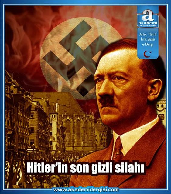 Hitler'in son gizli silahı