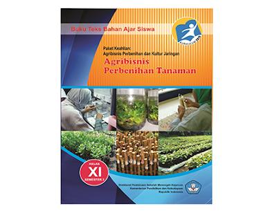 Buku Paket Agribisnis Perbenihan Pertanian SMK MAK Kelas 11 Kurikulum 2013