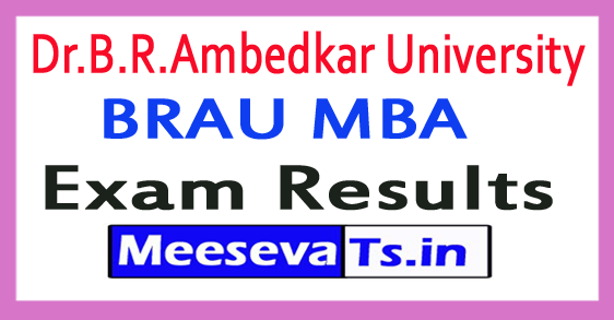 Dr.B.R.Ambedkar University BRAU MBA Exam Results 2017